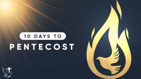 10 Days to Pentecost